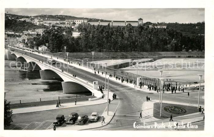 AK / Ansichtskarte Coimbra Ponte de Santa Clara Kat. Coimbra