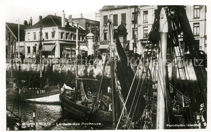 AK / Ansichtskarte Dunkerque La Oale des Pecheurs Kat. Dunkerque