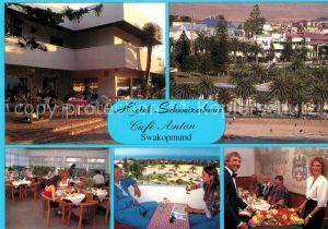 AK / Ansichtskarte Swakopmund Hotel Schweizerhaus Cafe Anton Gastraeume Kat. Swakopmund