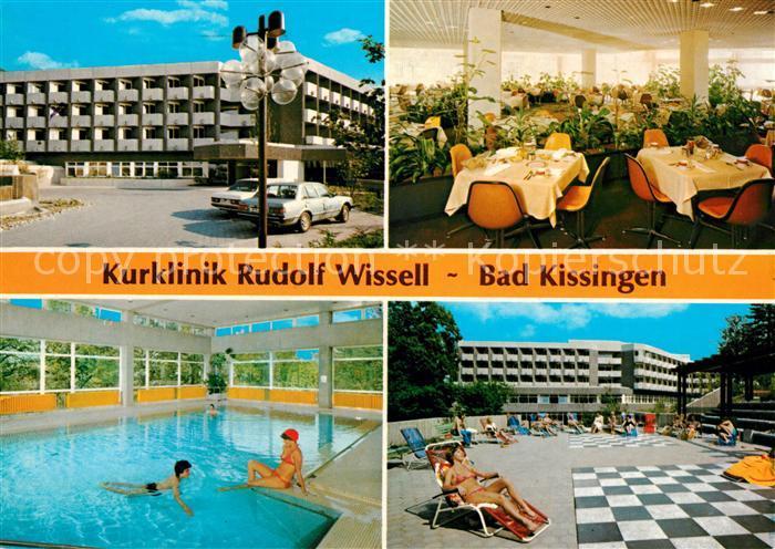 AK / Ansichtskarte Bad Kissingen Kurklinik Rudolf Wissell Speisesaal Hallenbad Terrasse Kat. Bad Kissingen