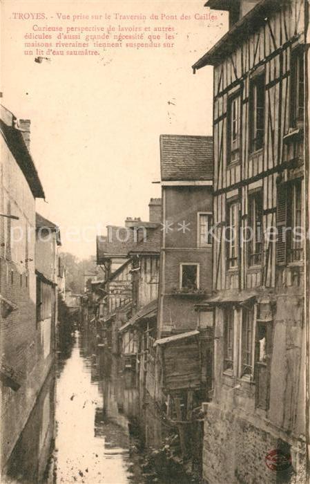 AK / Ansichtskarte Troyes Aube Vue prise sur le Traversin du Pont des Cailles Kat. Troyes