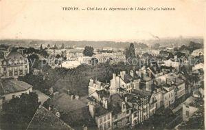 AK / Ansichtskarte Troyes Aube Chef lieu du departement de l Aube Kat. Troyes