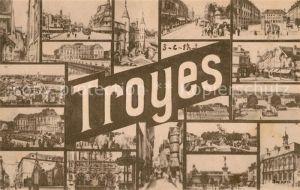 AK / Ansichtskarte Troyes Aube Vues partielles de la ville Monuments Batiments Kat. Troyes