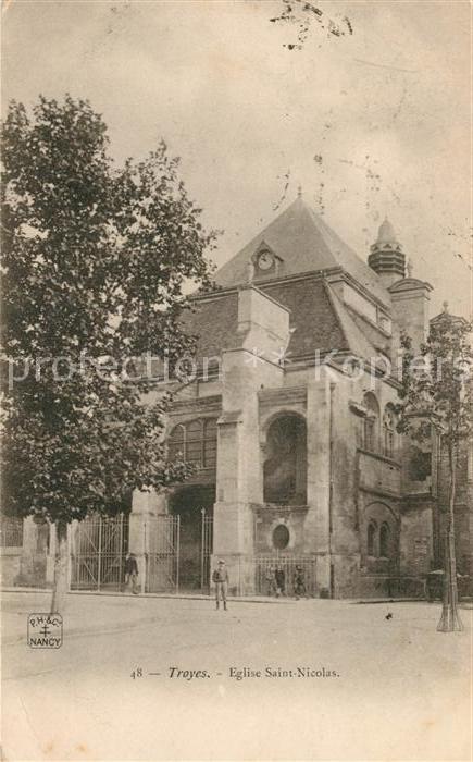 AK / Ansichtskarte Troyes Aube Eglise Saint Nicolas Kat. Troyes