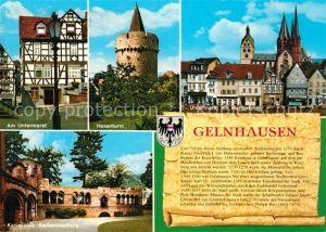 AK / Ansichtskarte Gelnhausen Am Untermarkt Hexenturm Marienkirche Kaiserpfalz Barbarossaburg Kat. Gelnhausen