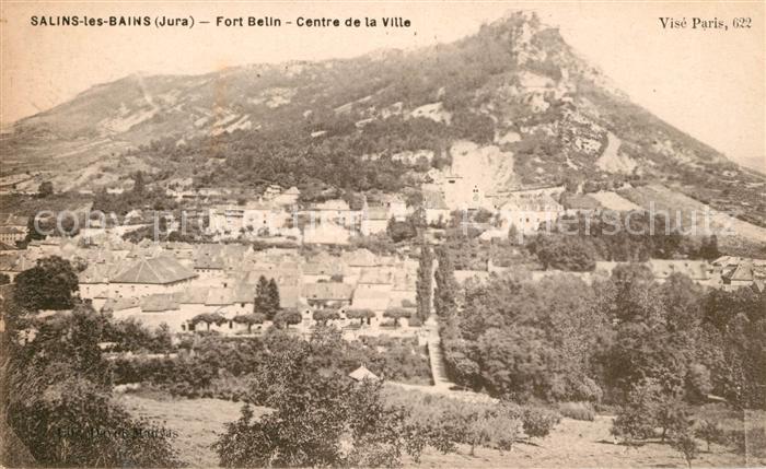 AK / Ansichtskarte Salins les Bains Panorama Fort Belin Centre de la Ville Kat. Salins les Bains