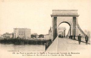 AK / Ansichtskarte Tarascon Bouches du Rhone Pont suspendu sur le Rhone Chateau du Roi Rene Clocher de Sainte Marthe