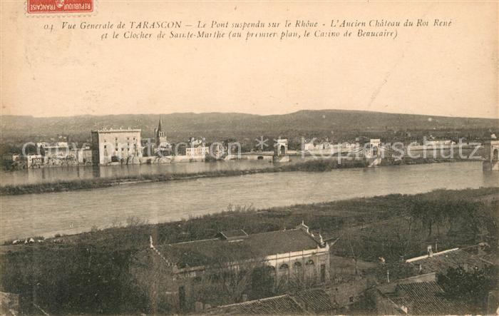 AK / Ansichtskarte Tarascon Bouches du Rhone Pont suspendu sur le Rhone ancien Chateau du Roi Rene Clocher de Sainte Marthe