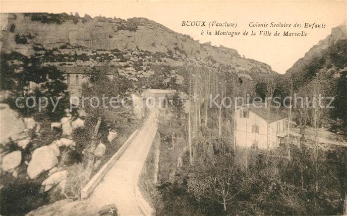 AK / Ansichtskarte Buoux Colonie Scolaire des Enfants a la Montagne de la Ville de Marseille Kat. Buoux