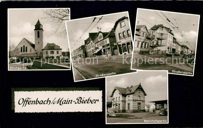 AK / Ansichtskarte Bieber Offenbach am Main Kirche Strassenpartie Bahnhof Kat. Offenbach am Main