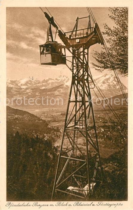 AK / Ansichtskarte Seilbahn Pfaender Bregenz Rheintal Saentisgruppe  Kat. Bahnen
