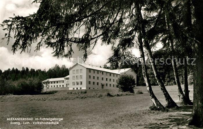 AK / Ansichtskarte Bad Alexandersbad Ev Luth Volkshochschule Kat. Bad Alexandersbad