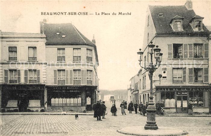 AK / Ansichtskarte Beaumont sur Oise Place du Marche Kat. Beaumont sur Oise