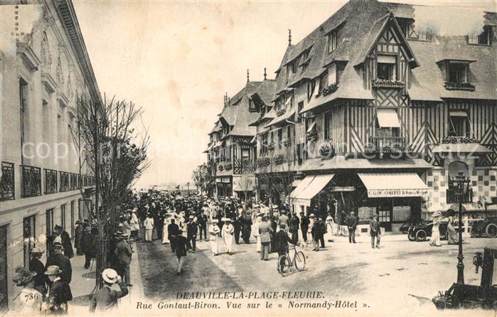 AK / Ansichtskarte Deauville Rue Gontaut Biron Normandy Hotel Kat. Deauville