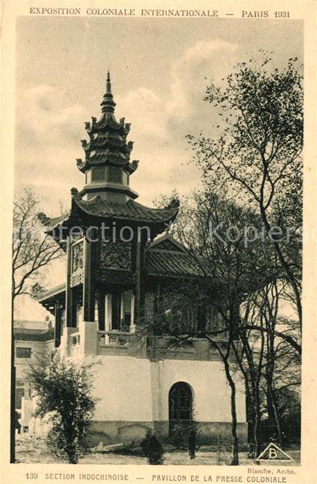AK / Ansichtskarte Exposition Coloniale Internationale Paris 1931 Section Indochinoise Pavillon de la Presse Coloniale  Kat. Expositions