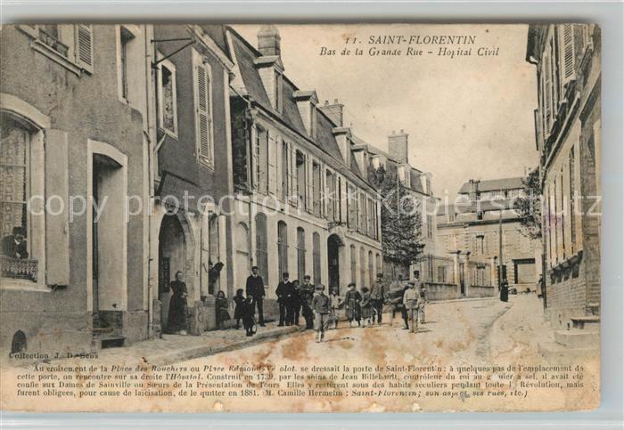 Saint Florentin Yonne Bas de la Grande Rue Hopital Civil Kat. Saint Florentin