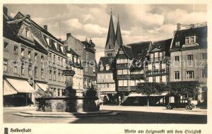 AK / Ansichtskarte Halberstadt Motiv am Holzmarkt mit dem Stelzfuss Kat. Halberstadt