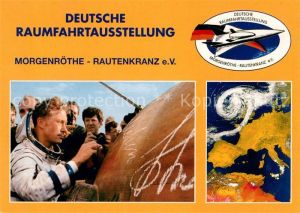 AK / Ansichtskarte Raumfahrt Deutsche Raumfahrtausstellung Morgenroethe Rautenkranz Jaehn Kat. Flug