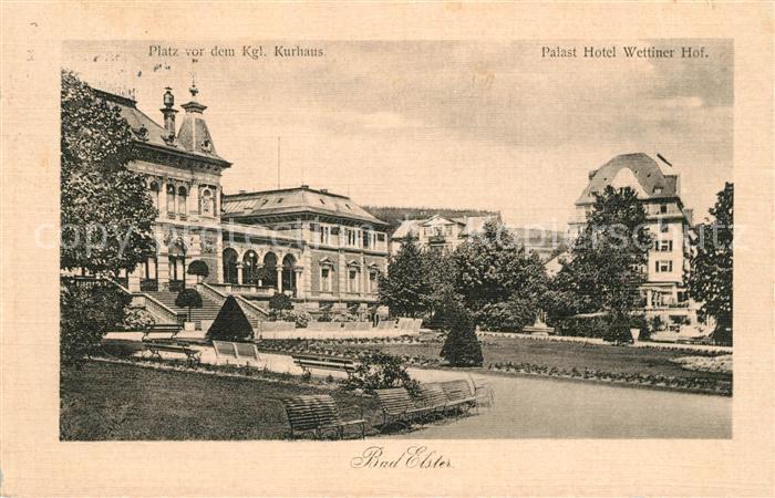 AK / Ansichtskarte Bad Elster Platz vor dem Kgl Kurhaus Palast Hotel Wettiner Hof Kat. Bad Elster