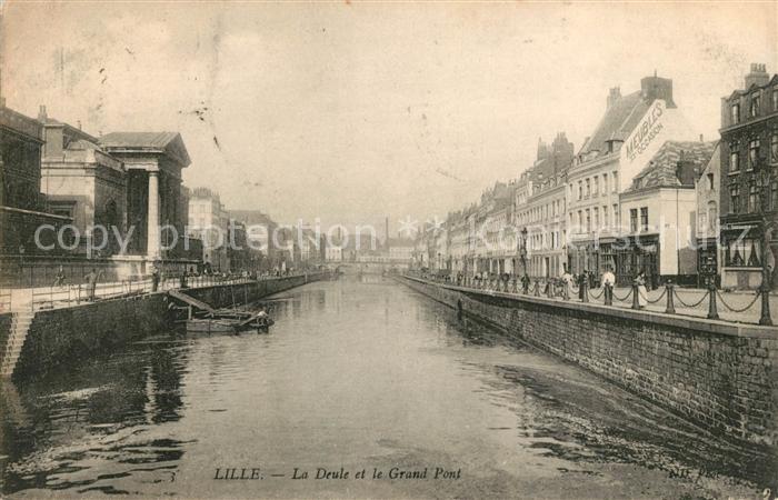 AK / Ansichtskarte Lille Nord La Deule et le Grand Pont Kat. Lille
