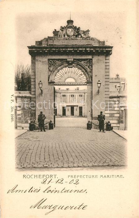 AK / Ansichtskarte Rochefort sur Mer Prefecture maritime Kat. Rochefort Charente Maritime