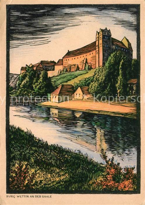 AK / Ansichtskarte Wettin Wettin Loebejuen Burg Wettin Saalepartie Kuenstlerkarte