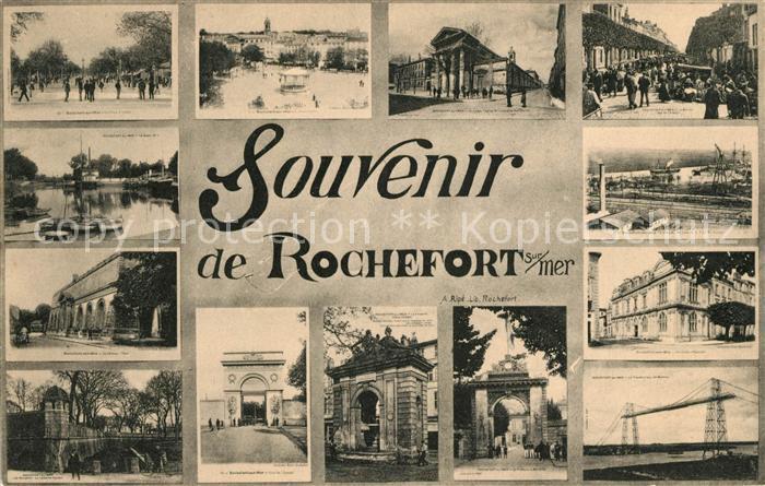 AK / Ansichtskarte Rochefort sur Mer Souvenir de la ville Batiments Monument Pont Kat. Rochefort Charente Maritime