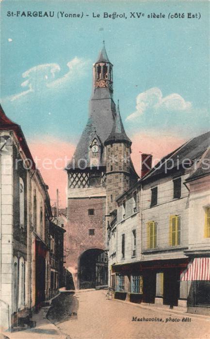 AK / Ansichtskarte Saint Fargeau Yonne Le Beffroi XV siecle Kat. Saint Fargeau