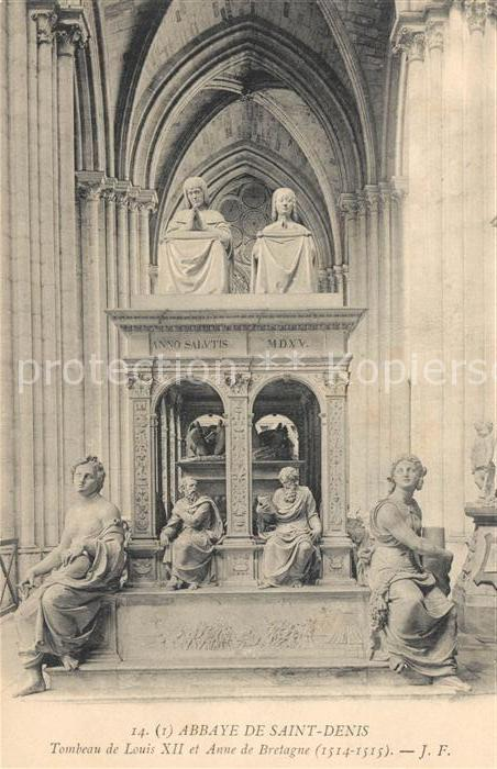 AK / Ansichtskarte Saint Denis Seine Saint Denis Abbaye Tombeau de Louis XII et Anne de Bretagne
