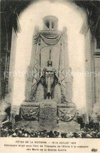 AK / Ansichtskarte Paris Fetes de la victoire Juillet 1919 Cenotaphe Arc de Triomphe Kat. Paris