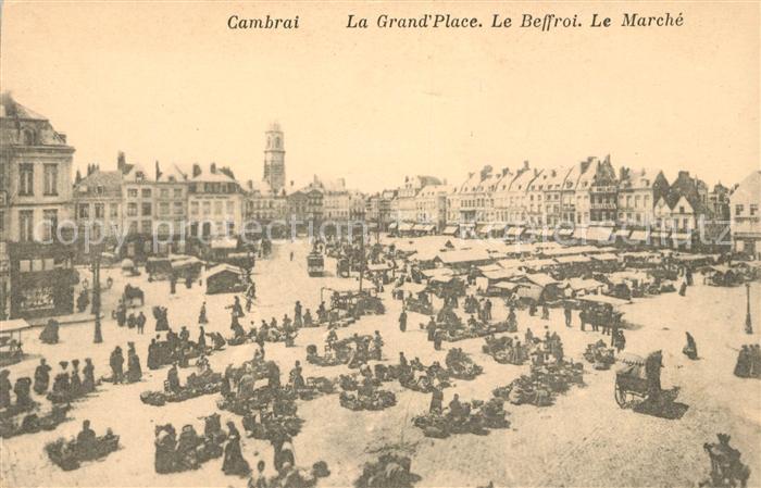 AK / Ansichtskarte Cambrai Grande Place Beffroi Marche Kat. Cambrai