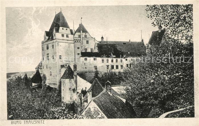 AK / Ansichtskarte Trausnitz Burg Trausnitz Kat. Trausnitz