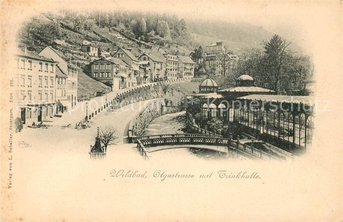 AK / Ansichtskarte Wildbad Schwarzwald Olgastrasse mit Trinkhalle Kat. Bad Wildbad