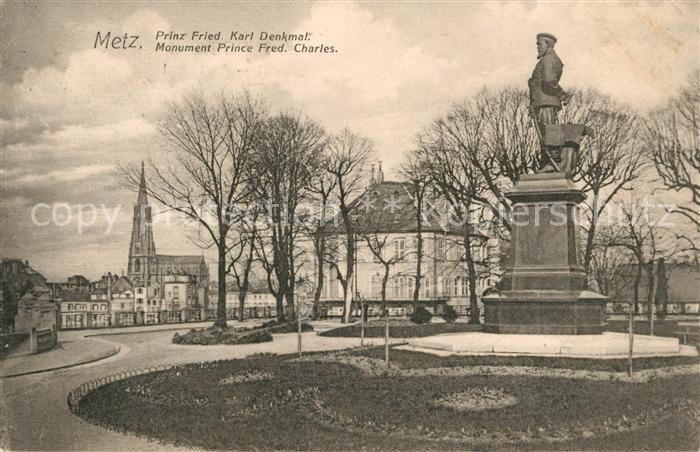 AK / Ansichtskarte Metz Moselle Prinz Friedrich Karl Denkmal Monument Prince Frederic Charles Kat. Metz