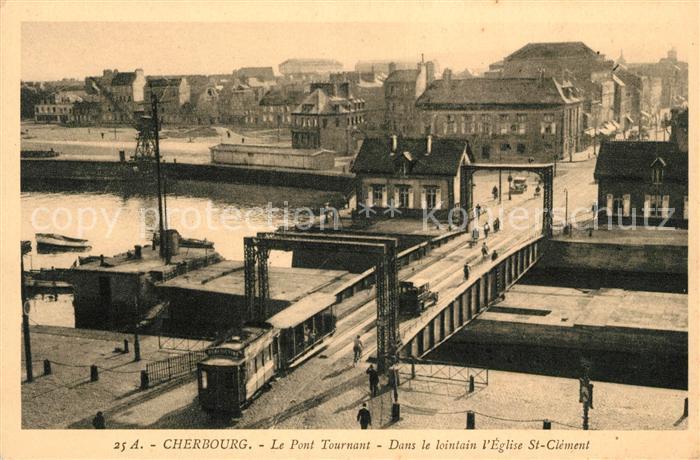 AK / Ansichtskarte Cherbourg Octeville Basse Normandie Pont Tournant Tram dans le lointain Eglise St Clement Kat. Cherbourg Octeville