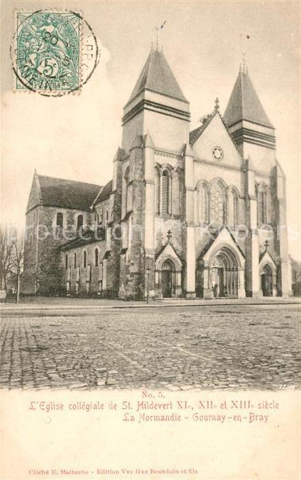 AK / Ansichtskarte Gournay en Bray Eglise collegiale de St Hildevert Kat. Gournay en Bray