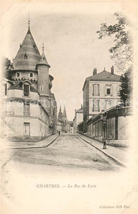 AK / Ansichtskarte Chartres Eure et Loir Rue du Lycee Kat. Chartres