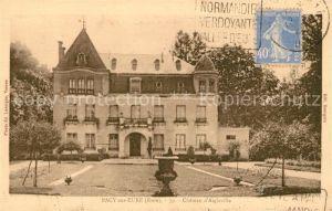 AK / Ansichtskarte Pacy sur Eure Chateau d Aigleville Schloss Kat. Pacy sur Eure