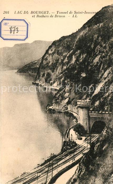 AK / Ansichtskarte Le Bourget du Lac Savoie Tunnel de Saint Innocent et Rochers de Brison Kat. Le Bourget du Lac