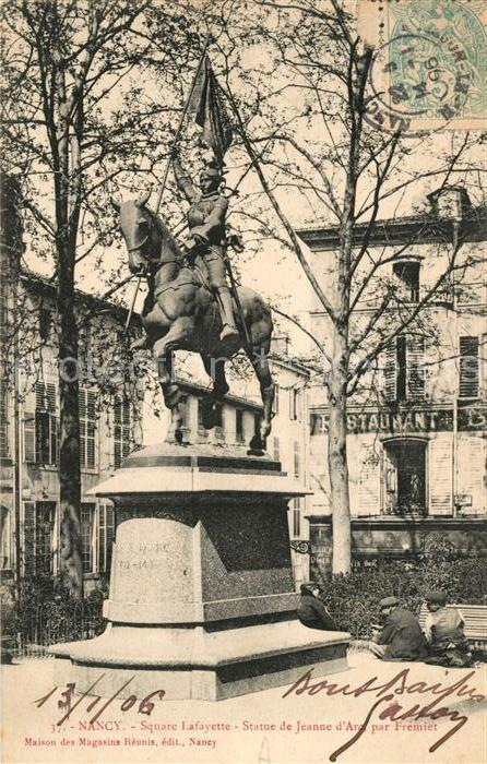 AK / Ansichtskarte Nancy Lothringen Square Lafayette Statue de Jeanne d Arc par Fremiet Kat. Nancy