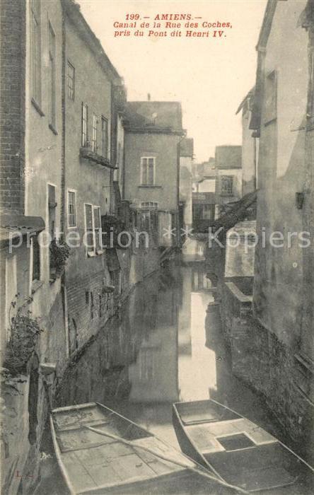 AK / Ansichtskarte Amiens Canal de la Rue des Coches vue pris dit Pont Henri IV Kat. Amiens