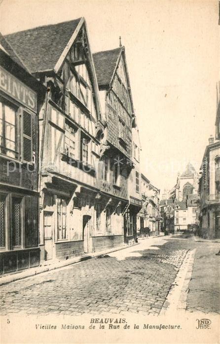 AK / Ansichtskarte Beauvais Vieilles Maisons de la Rue de la Manufacture Kat. Beauvais