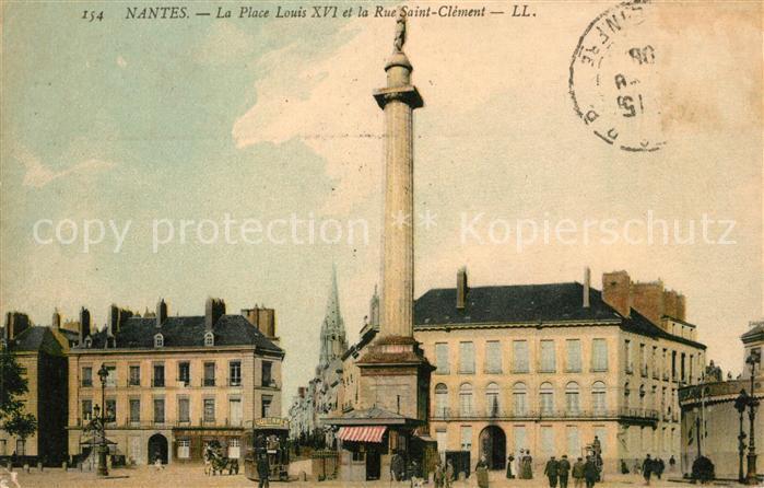 AK / Ansichtskarte Nantes Loire Atlantique Place Louis XVI Rue Saint Clement Monument Kat. Nantes