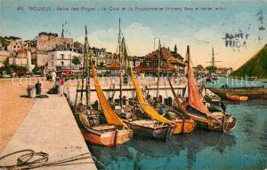 AK / Ansichtskarte Trouville sur Mer Reine des Plages Le Quai et la Poissonnerie Kat. Trouville sur Mer