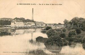 AK / Ansichtskarte Bray sur Seine Vue de la Seine et Quai de la Gare Kat. Bray sur Seine