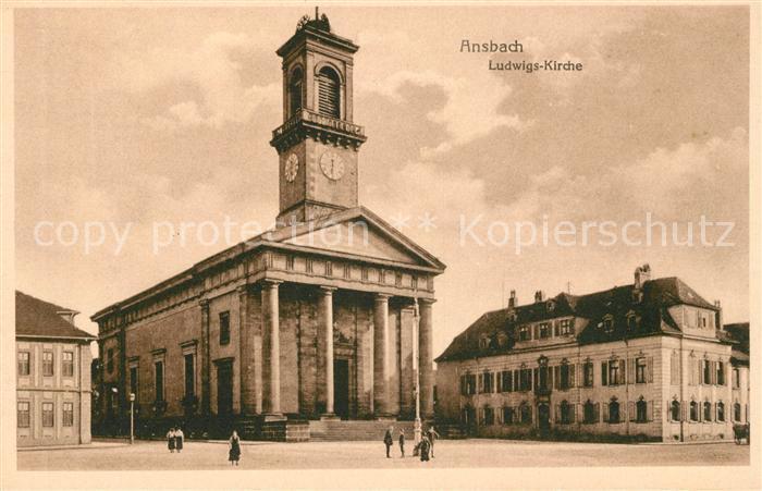 AK / Ansichtskarte Ansbach Mittelfranken Ludwigs Kirche Kat. Ansbach