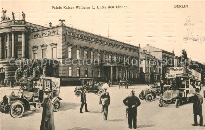 Berlin Palais Kaiser Wilhelm I Unter den Linden Automobile Kat. Berlin