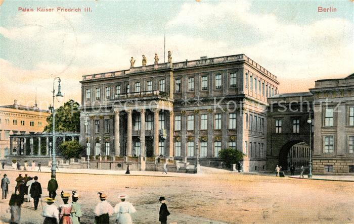 Berlin Palais Kaiser Friedrich III Kat. Berlin