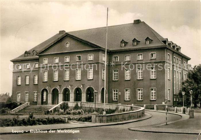 AK / Ansichtskarte Leuna Klubhaus der Werktaetigen Kat. Leuna
