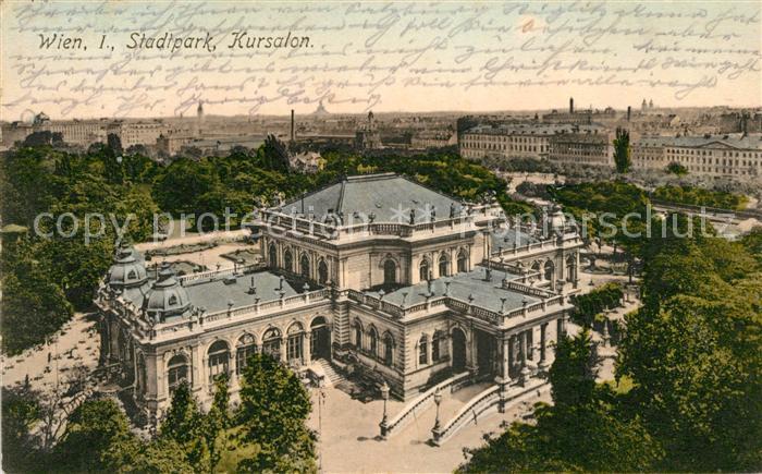 AK / Ansichtskarte Wien Stadtpark Kursalon Kat. Wien